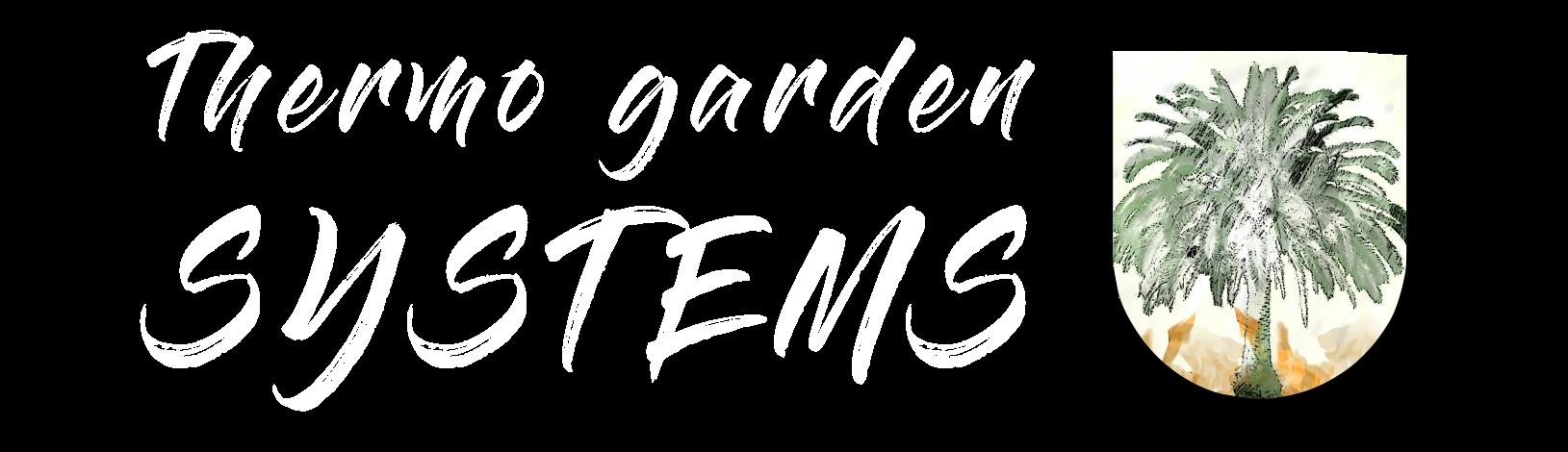 THERMO GARDEN SYSTEMS
